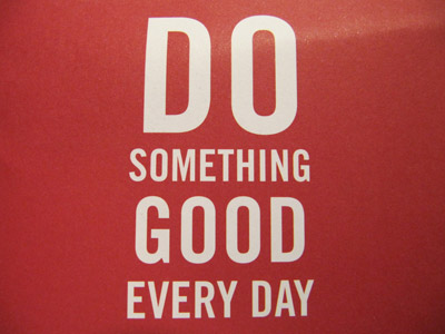 White wordings: Do something good every day,  background in red color.