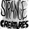 The words: Strange Creature written in black color.