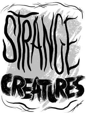 The words: Strange Creature written in black color.