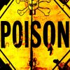 A sign with the word Poison