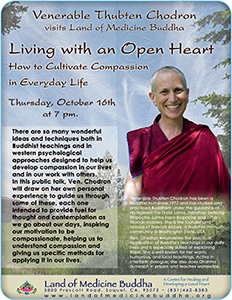 Flyer for the 'Living with an Open Heart' talk at Land of Medicine Buddha.