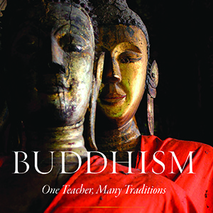"Cover of the book ""Buddhism: One Teacher, Many Traditions"""