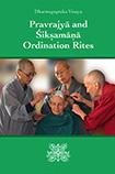 Cover of Dharmaguptaka Vinaya Pravrajyā and Śikṣamāṇā Ordination Rites.